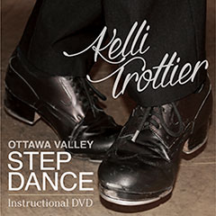 Kelli Trottier Step Dance DVD